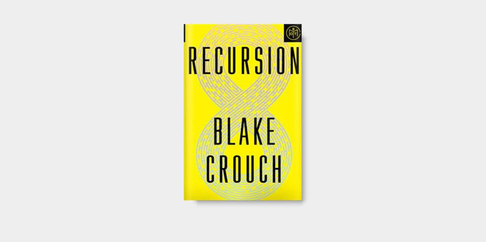 Recursion by Blake Crouch.